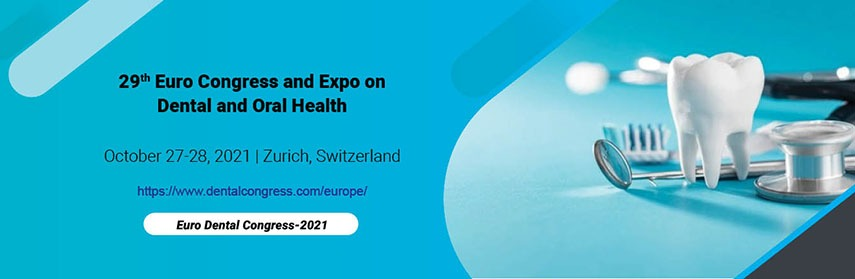 29th Euro Congress and Expo on  Dental and Oral Health